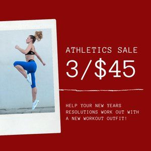 3/$45 Athletics Sale - Gear up for the New Year!